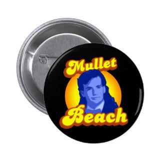 Mullet Beach 6 Cm Round Badge