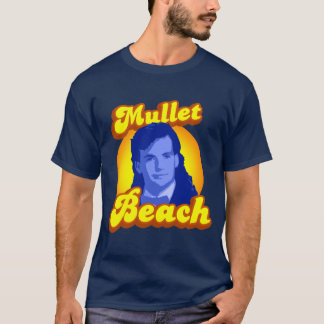 Mullet Beach wackiest T-Shirt
