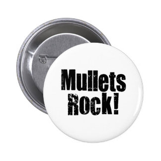 Mullets Rule 6 Cm Round Badge