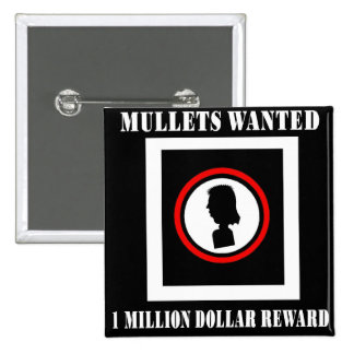 Mullets Wanted 1 Million Dollar Reward 15 Cm Square Badge