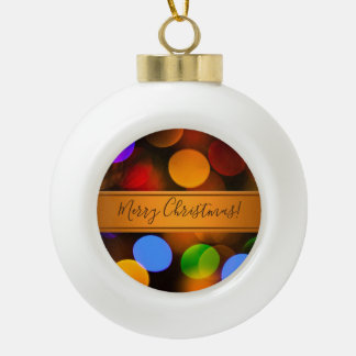 Multicolored Christmas lights. Add text or name. Ceramic Ball Christmas Ornament