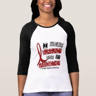 MULTIPLE MYELOMA I Wear Burgundy For Grandmother T-Shirt