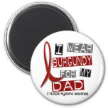MULTIPLE MYELOMA I Wear Burgundy For My Dad 37