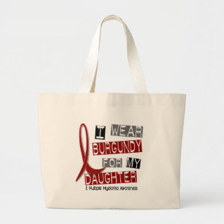 MULTIPLE MYELOMA I Wear Burgundy For My Daughter Tote Bag