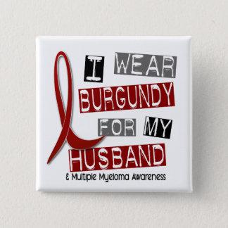 MULTIPLE MYELOMA I Wear Burgundy For My Husband 37 15 Cm Square Badge