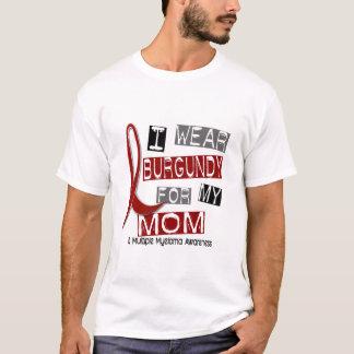 MULTIPLE MYELOMA I Wear Burgundy For My Mom 37 T-Shirt