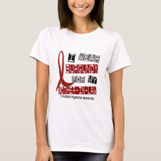 MULTIPLE MYELOMA I Wear Burgundy Mother-In-Law T-Shirt