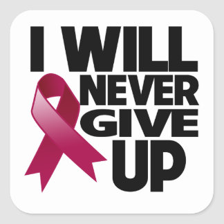 Multiple Myeloma I Will Never Give Up Square Sticker