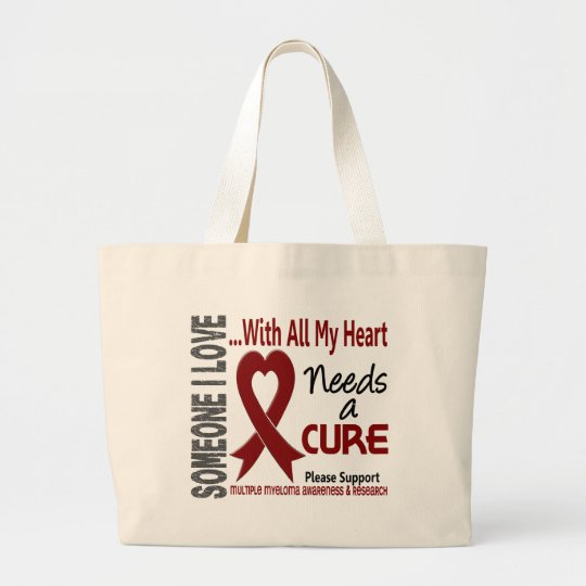 Multiple Myeloma Needs A Cure 3 Large Tote Bag