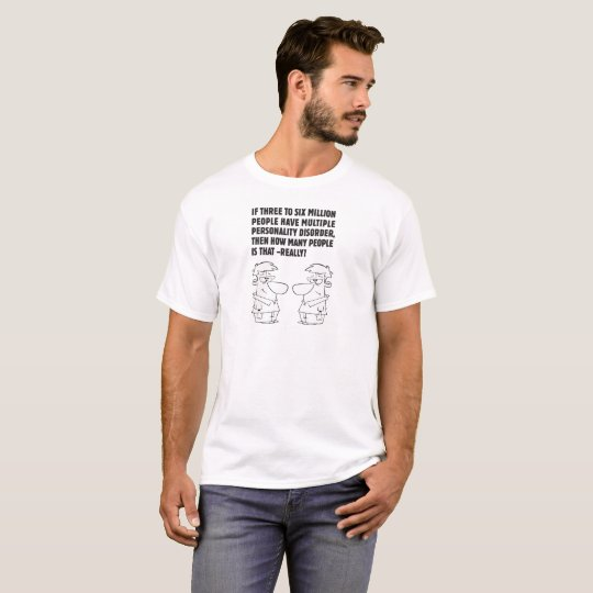 MULTIPLE PERSONALITY DISORDER - DID T-Shirt