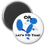 (Multiple products, motivational saying) 6 Cm Round Magnet