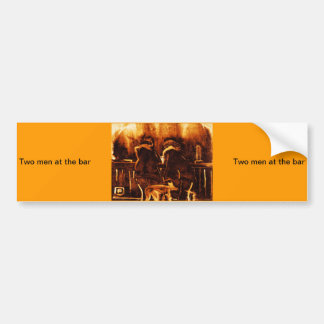 (multiple products selected two men at the bar) bumper sticker