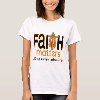 Multiple Sclerosis Faith Matters Cross 1 T-Shirt