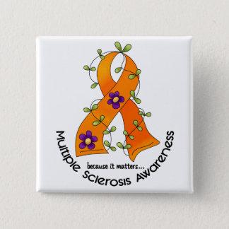 Multiple Sclerosis FLOWER RIBBON 1 15 Cm Square Badge