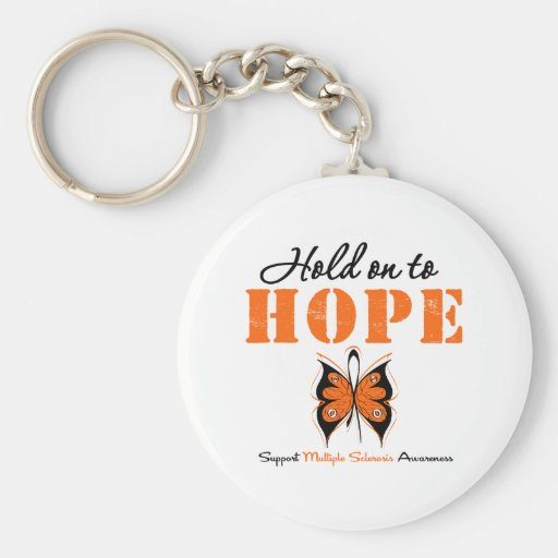 Multiple Sclerosis Hold On To Hope Keychains