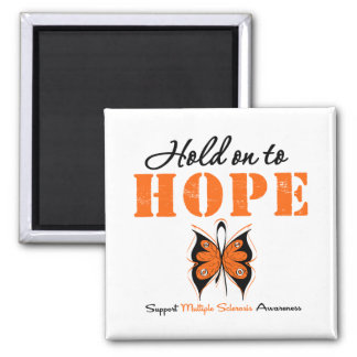 Multiple Sclerosis Hold On To Hope Magnet