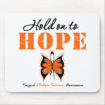 Multiple Sclerosis Hold On To Hope Mouse Mats