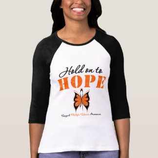 Multiple Sclerosis Hold On To Hope Tshirts