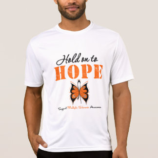 Multiple Sclerosis Hold On To Hope Tee Shirts