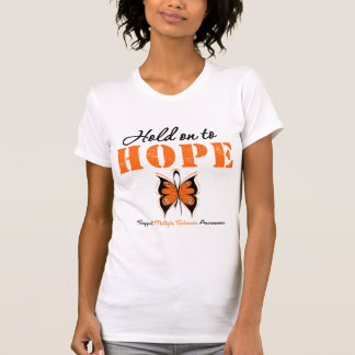Multiple Sclerosis Hold On To Hope T-shirts