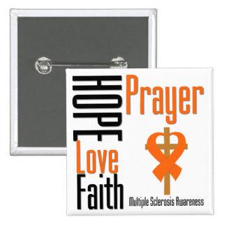 Multiple Sclerosis Hope Love Faith Prayer Cross 15 Cm Square Badge