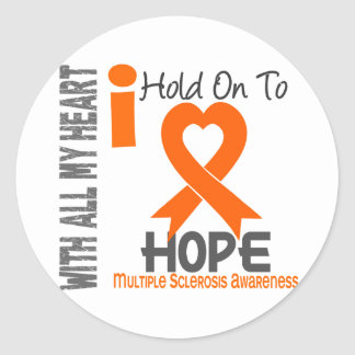 Multiple Sclerosis I Hold On To Hope Round Sticker