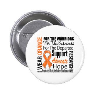 Multiple Sclerosis I Wear Orange Ribbon Tribute 6 Cm Round Badge
