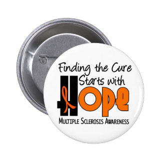 Multiple Sclerosis MS HOPE 4 6 Cm Round Badge