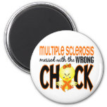 Multiple Sclerosis MS Messed With The Wrong Chick Refrigerator Magnet