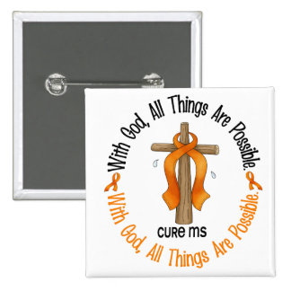 Multiple Sclerosis MS WITH GOD CROSS 1 15 Cm Square Badge
