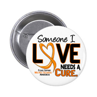 Multiple Sclerosis NEEDS A CURE 2 6 Cm Round Badge