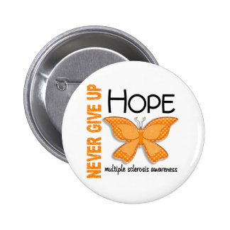 Multiple Sclerosis Never Give Up Hope Butterfly 4 6 Cm Round Badge