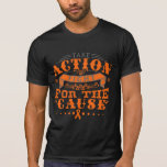 Multiple Sclerosis Take Action Fight For The Cause Tshirts