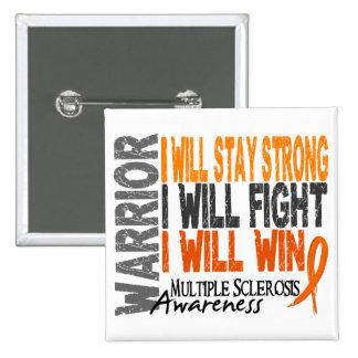 Multiple Sclerosis Warrior 15 Cm Square Badge