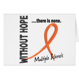 Multiple Sclerosis Without Hope 1 Card