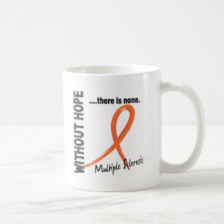 Multiple Sclerosis Without Hope 1 Classic White Coffee Mug