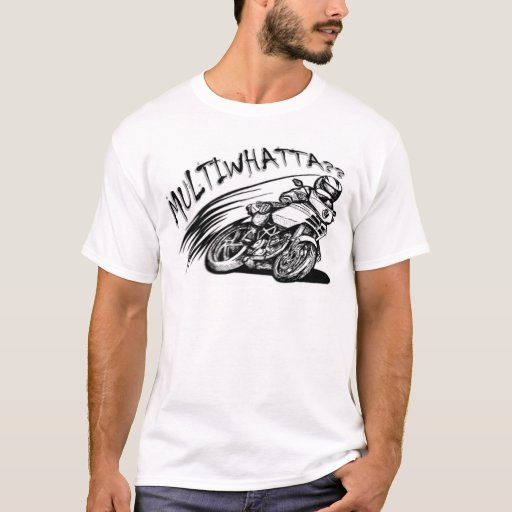 Multiwhatta? - Ducati Multistrada T-shirt