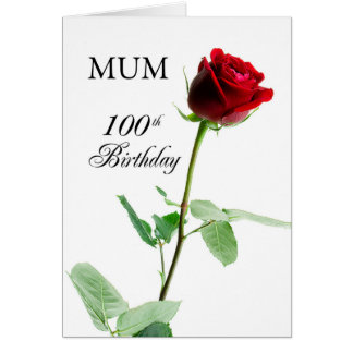 Mum, 100th Birthday Red Rose, Flower Card
