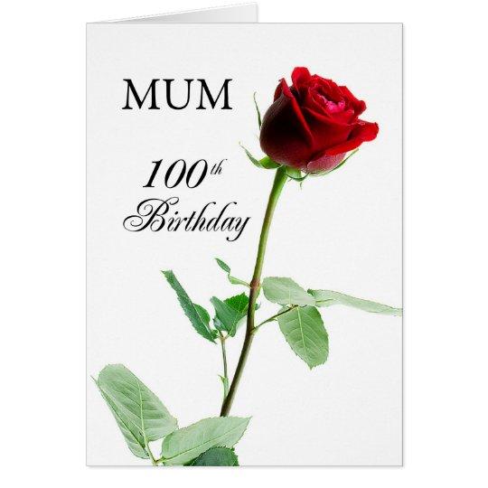 Mum, 100th Birthday Red Rose, Flower Card
