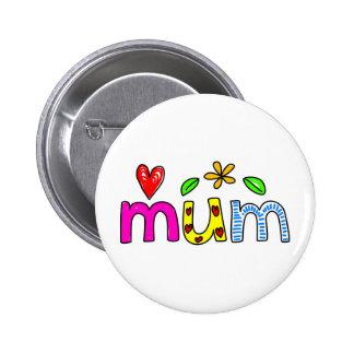 mum 6 cm round badge