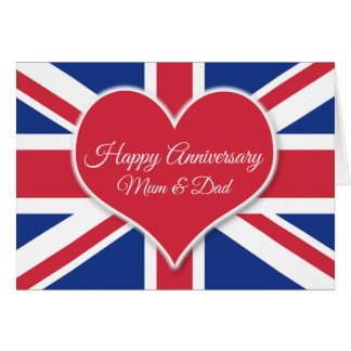 Mum and Dad Happy Anniversary-For British Couples Greeting Card