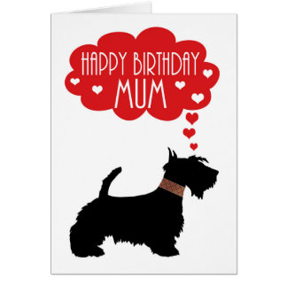 Mum Birthday With Silhouette Scottish Terrier Card