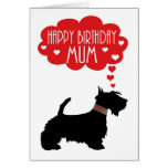 Mum Birthday With Silhouette Scottish Terrier Greeting Card