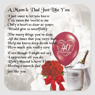 Mum & Dad Poem - 40th Wedding Anniversary Square Sticker
