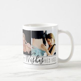Mum Everyone Wants | Chic Black White Quote Photos Coffee Mug