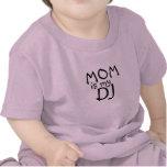 Mum is my DJ I