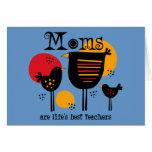 Mum Life's Best Teacher Card