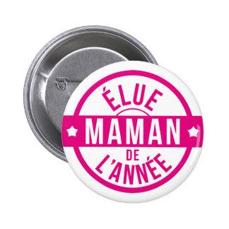 Mum / Mom / Mommy / Maman / Mamma / Mama 6 Cm Round Badge