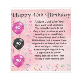 Mum Poem -  40th Birthday Notepad