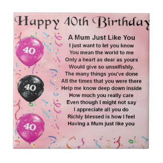 Mum Poem -  40th Birthday Tile